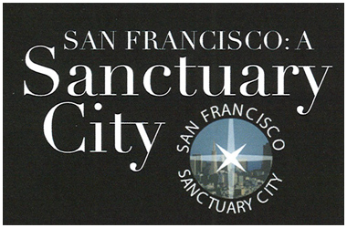 San Francisco - Sanctuary City
